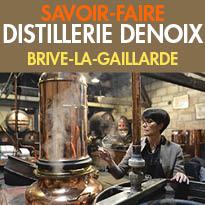 Brive-la-Gaillarde<br>La distillerie Denoix