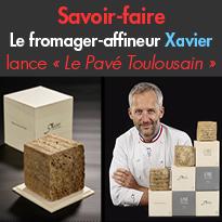 Toulouse<br>Savoir-faire<br>Xavier, un fromager-affineur<br>innovant