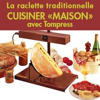 Tompress<br>présente 3 nouveaux<br>appareils à raclette