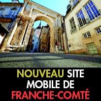 LE TOUT NOUVEAU<br>SITE MOBILE<br>DE FRANCHE-COMTÉ TOURISME