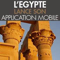 L'EGYPTE<br>Lance Son Application Mobile