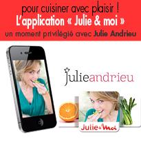 la 1ère application mobile <BR>qui vous dévoile <BR>tous les tours de main de Julie Andrieu