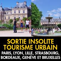 Sorties insolites pour découvrir<br>Paris, Lyon, Lille,<br>Strasbourg, Bordeaux,<br>Genève et Bruxelles