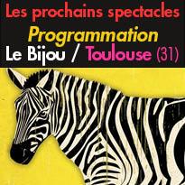 Toulouse(31)<br>Programmation du Bijou<br>du 18 au 28 octobre 2016