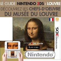 NINTENDO 3DS : LOUVRE<br>visitez le Louvre en 3D<br>et en haute définition
