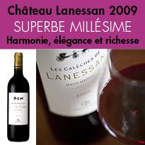 Château Lanessan 2009<br>Harmonie, élégance<br>et richesse