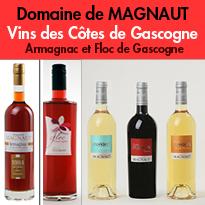Le Domaine de Magnaut<br>Côtes de Gascogne<br>Floc de Gascogne<br>Armagnac