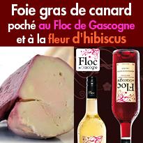 Foie gras de canard <br>du Sud-Ouest poché <br>au Floc de Gascogne<br>et à la fleur d'hibiscus