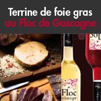 Recette savoureuse<br>Terrine de foie gras au<br>Floc de Gascogne.