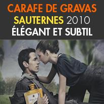 Château Gravas<br>Carafe de Sauternes<br>un vin d'exception