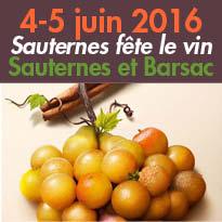 Du 4 au 5 juin<br>« Sauternes<br>fête le vin »<br>Sauternes et Barsac (33)