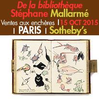 La vente de la bibliothèque<br>de Stéphane Mallarmé<br>15 octobre 2015<br>Sotheby's