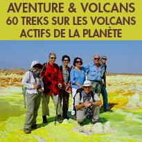 Au plus près de la vie<br>avec Aventure et Volcans