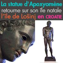 CROATIE<br>La statue d'Apoxyomène<br>retourne sur son île natale