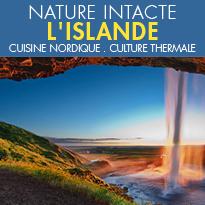L'Islande<br>pure<br>une nature intacte