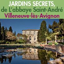 L'abbaye Saint-André<br>jardins secrets<br>Villeneuve-lès-Avignon<br>