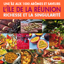 L'île de La Réunion<br>une Île aux mille arômes<br>et saveurs…