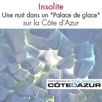 Une nuit dans un «Palace de glace» <br> sur la Côte d'Azur !