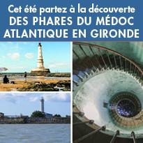 A la découverte des phares du Médoc Atlantique