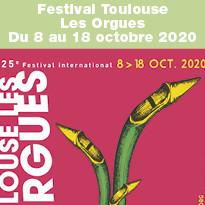 25ème Édition Festival Toulouse Les Orgues