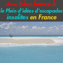 eden.france.fr<br>Nouveau<br>faites le plein d'idées<br>d'escapades<br>insolites en France