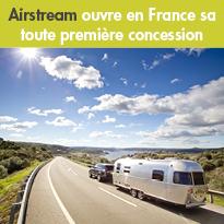 Airstream<br>ouvre en France<br>sa première concession