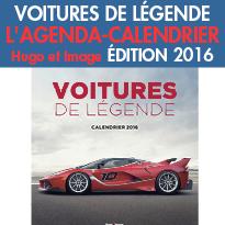 Voitures de légende<br>L'agenda-calendrier<br>édition 2016