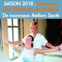 De nouveaux<br>Ateliers Santé<br>En 2018<br>aux Thermes<br>de Luchon