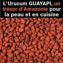 L'Urucum<br>GUAYAPI<br>un trésor