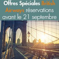 Offres Spéciales<br>British Airways<br>réservations<br>avant le 21 09 2017