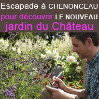 Chenonceau<br>et son nouveau<br>jardin