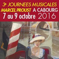 Les 3e Journées<br>Musicales Marcel Proust<br>7, 8 et 9 octobre<br>à Cabourg (14)