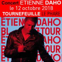 Concert<br>ETIENNE DAHO<br>12 octobre 2018<br>Tournefeuille (31)