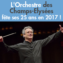 L'Orchestre<br>des Champs-Elysées<br>fête ses 25 ans en 2017 !