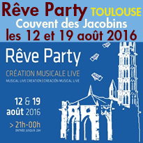 Toulouse (31)<br>Couvent des Jacobins<br>REVE PARTY
