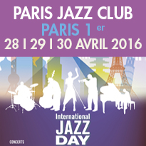 Journée Internationale<br>du Jazz<br>à Paris 1er
