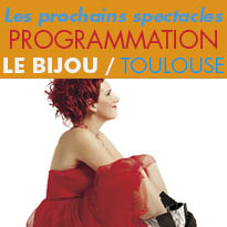 Toulouse(31)<br>Programmation du Bijou<br>Saison 2016 - 2017