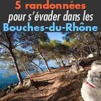 5 randonnées<br>pour s'évader<br>dans les Bouches-du-Rhône