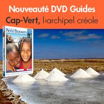 Nouveauté DVD<br>Cap-Vert<br>l'archipel créole<br>de Pierre Brouwers