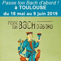 Festival<br>Passe ton Bach<br>d'abord !<br>à Toulouse