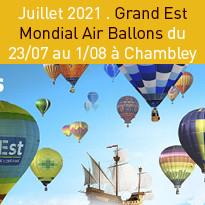 Juillet 2021 : le retour du Grand Est Mondial Air Ballons