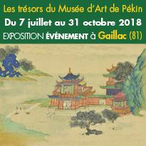 Du 7 juillet<br>au 31 octobre<br>Les trésors<br>du Musée d'Art<br>de Pékin<br>à Gaillac