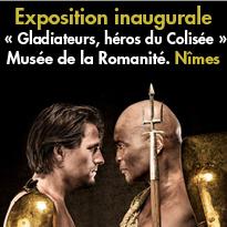 Nimes<br>Exposition<br>« Gladiateurs,<br>héros du Colisée »