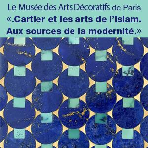 Exposition. Cartier et les arts de l'Islam . Aux sources de la modernité