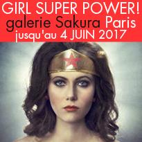 Exposition<br>Girl Super Power !<br>Galerie Sakura<br>Paris 75004