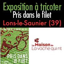 Lons-Le-Saunier (39)<br>Exposition à tricoter<br>Pris dans le filet<br>du 1er avril au 3 septembre