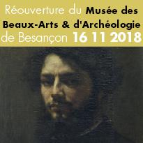 Réouverture<br>du musée<br>des Beaux-Arts<br>de Besançon