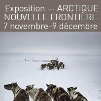 Exposition<br>ARCTIQUE<br>NOUVELLE<br>FRONTIÈRE<br>7 novembre-9 décembre