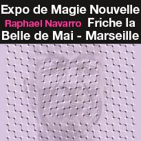 Première<br>exposition<br>de Magie<br>Nouvelle
