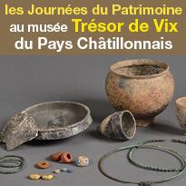 Journées<br>du Patrimoine<br>au musée<br>du Pays<br>Châtillonnais<br>Trésor de Vix